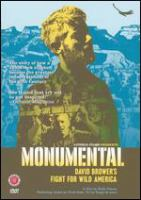 Monumental : David Brower's fight for wild America