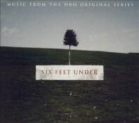Six feet under : Music from the HBO original series Six feet under.