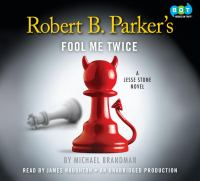 Robert B. Parker's fool me twice (AUDIOBOOK)