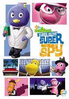 The Backyardigans. Super secret super spy