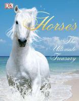 Horses : the ultimate treasury