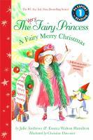 The Very Fairy Princess: A Fairy Merry Christmas.