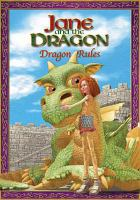 Jane and the Dragon. Dragon rules