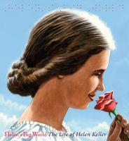 Helen's big world : the life of Helen Keller