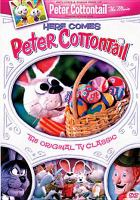 Here comes Peter Cottontail : the original TV classic
