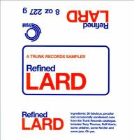 Refined lard : a trunk records sampler.