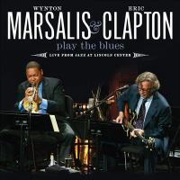 Wynton Marsalis & Eric Clapton play the blues : live from Jazz at Lincoln Center.
