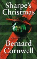 Sharpe's Christmas : two short stories