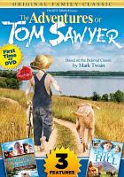 The adventures of Tom Sawyer : Lil' treasure hunters ; Devil's Hill.