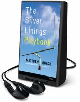 The silver linings playbook (AUDIOBOOK)