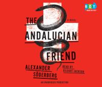 The Andalucian friend : a novel (AUDIOBOOK)