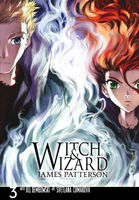 Witch & wizard Vol. 3 : the manga