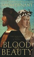 Blood and beauty : a novel