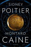 Montaro Caine : a novel