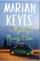 The mystery of Mercy Close : [a Walsh sister novel] (AUDIOBOOK)