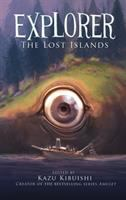 Explorer. Book 2, the lost islands, seven graphic stories