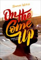 On the come up : a novel, based on a true story