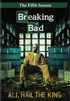 Breaking bad. The fifth season
