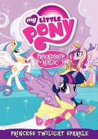 My little pony, friendship is magic. Princess Twilight Sparkle