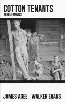 Cotton tenants : three families