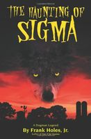 The haunting of Sigma : a Dogman legend