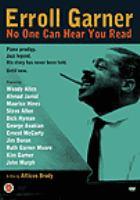 Erroll Garner : no one can hear you read