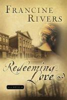 Redeeming Love.