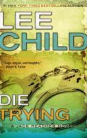 Die trying : a Jack Reacher novel (AUDIOBOOK)