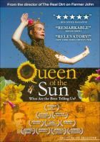 Queen of the sun : what are the bees telling us?