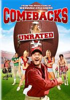 The comebacks : unrated
