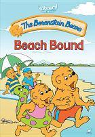 The Berenstain Bears. Beach bound.