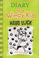 Diary of a wimpy kid. Hard luck