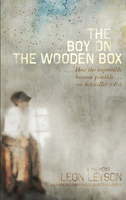 The boy on the wooden box : how the impossible became possible-- on Schindler's list : a memoir (AUDIOBOOK)