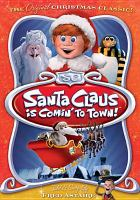 Santa Claus is comin' to town