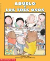 Abuelo y los tres osos = Abuelo and the three bears
