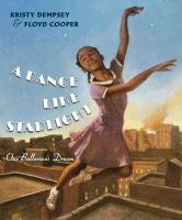 A dance like starlight : one ballerina's dream