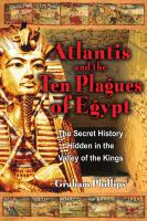 Atlantis and the ten plagues of Egypt : the secret history hidden in the Valley of the Kings