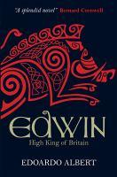 Edwin : high king of Britain