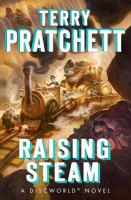 Raising steam : a Discworld novel
