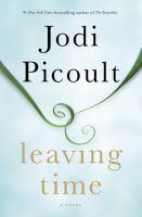 Leaving time : a novel