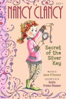 Nancy Clancy : secret of the silver key