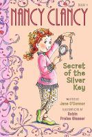Nancy Clancy : secret of the silver key