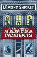 File under : 13 suspicious incidents