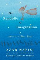 The republic of imagination : America in three books
