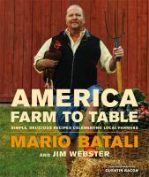 America--farm to table : simple, delicious recipes celebrating local farmers