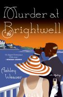 Murder at the Brightwell : a mystery