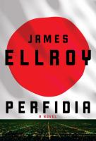 Perfidia : a novel