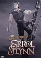 The adventures of Errol Flynn