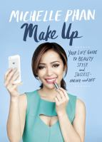 Make up : your guide to beauty, style, and success--online and off