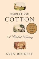Empire of cotton : a global history